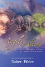 Angels to Aliens: True Stories of Encounters with Entities Not of This World Cover Image