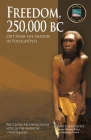 Freedom, 250,000 BC Cover Image
