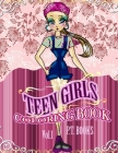 Teen Girls Coloring Book: Volume 1 Cover Image