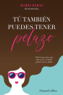 Tú también puedes tener pelazo (You too can have beautiful hair - Spanish Editio Cover Image