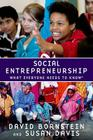 Social Entrepreneurship: What Everyone Needs to Know(r) Cover Image
