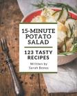 123 Tasty 15-Minute Potato Salad Recipes: An Inspiring 15-Minute Potato Salad Cookbook for You Cover Image