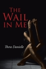 The Wail in Me Cover Image