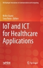 Iot and Ict for Healthcare Applications (Eai/Springer Innovations in Communication and Computing) Cover Image