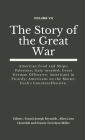 The Story of the Great War, Volume VII (of VIII): American Food and Ships; Palestine; Italy invaded; Great German Offensive; Americans in Picardy; Ame Cover Image