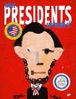 What Presidents Are Made Of Cover Image