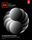 Adobe Animate Classroom in a Book (2020 Release) (Classroom in a Book (Adobe)) Cover Image