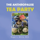 The Anthropause Tea Party Cover Image