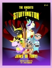 The Knights of Stuffington: Jaws of Fury Cover Image