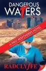 Dangerous Waters (First Responders Novel) Cover Image