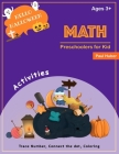 Preschoolers for Kid Math Ages 3+: Hello Halloween Activity Trace Number Connect The Dot, Coloring, Find Math Shadow, Color By Number, Fill The Number Cover Image