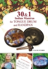 30 and 1 Indian Mantras for Tongue Drum and Handpan: Play by Number Cover Image