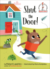 Shut the Door! (Beginner Books(R)) Cover Image