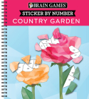 Brain Games - Sticker by Number: Country Garden (Geometric Stickers) Cover Image