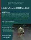 Autodesk Inventor 2022 Black Book Cover Image