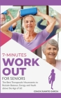 7-Minute Workout for Senior: The Best Therapeutic Movements to Reclaim Balance, Energy and Youth above the Age of 60 Cover Image