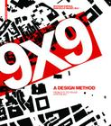 9 X 9 a Method of Design: From City to House Continued Cover Image