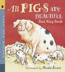 All Pigs Are Beautiful: Read and Wonder Cover Image