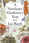 A Northeast Gardener's Year Cover Image