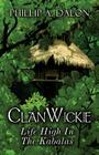 Clanwickie: Life High in the Kabalas Cover Image