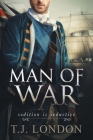 Man of War: Book #4 The Rebels and Redcoats Saga Prequel Cover Image