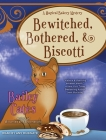 Bewitched, Bothered, and Biscotti (Magical Bakery Mystery #2) Cover Image