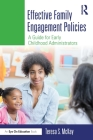 Effective Family Engagement Policies: A Guide for Early Childhood Administrators Cover Image