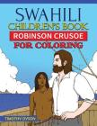 Swahili Children's Book: Robinson Crusoe for Coloring Cover Image