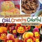 Cold, Crunchy, Colorful: Using Our Senses (Jane Brocket's Clever Concepts) Cover Image