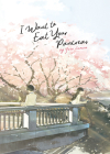 I Want to Eat Your Pancreas (Light Novel) Cover Image