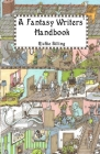 A Fantasy Writers' Handbook Cover Image
