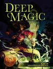 Deep Magic: 13th Age Compatible Edition Cover Image
