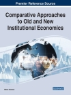 Comparative Approaches to Old and New Institutional Economics Cover Image