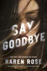 Say Goodbye (Sacramento Series, The #3) Cover Image