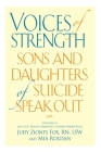 Voices of Strength: Sons and Daughters of Suicide Speak Out Cover Image