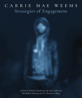 Carrie Mae Weems: Strategies of Engagement Cover Image