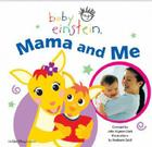 Baby Einstein Mama and Me Cover Image