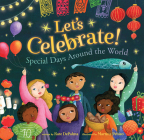 Let's Celebrate!: Special Days Around the World Cover Image