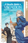 A Gentle Noble's Vacation Recommendation, Volume 1, 1 Cover Image