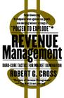 Revenue Management: Hard-Core Tactics for Market Domination Cover Image