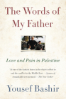 The Words of My Father: Love and Pain in Palestine Cover Image