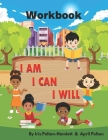I Am I Can I Will Workbook Cover Image