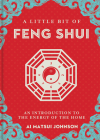 A Little Bit of Feng Shui, 28: An Introduction to the Energy of the Home Cover Image
