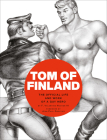 Tom of Finland: The Official Life and Work of a Gay Hero Cover Image
