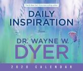 Daily Inspiration from Dr. Wayne W. Dyer 2020 Calendar Cover Image