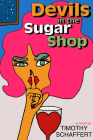 Devils in the Sugar Shop Cover Image