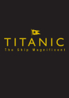 Titanic Ship Magnificent Slipcase: Volumes One and Two Cover Image