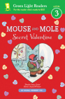 Mouse and Mole: Secret Valentine (reader) (A Mouse and Mole Story) Cover Image