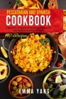 Pescatarian And Spanish Cookbook: 2 Books in 1: Prepare At Home 140 Recipes For Fish Seafood And Typical Tapas Cover Image