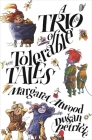A Trio of Tolerable Tales Cover Image